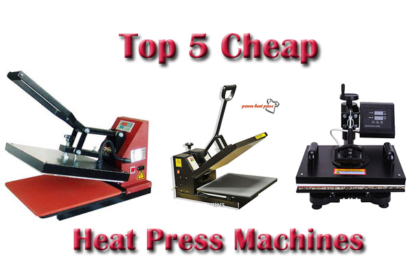 Top 5 Cheap Heat Press Machines 2018 Reviews Amp Buying Guide