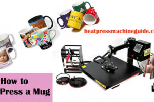 How to Heat Press a Mug – A Step-by-Step Guideline